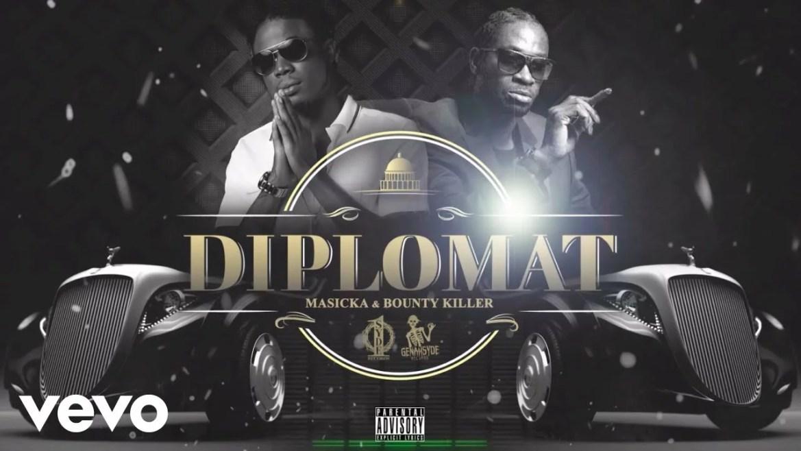 Masicka Ft. Bounty Killer - Diplomat Mp3 Audio Download