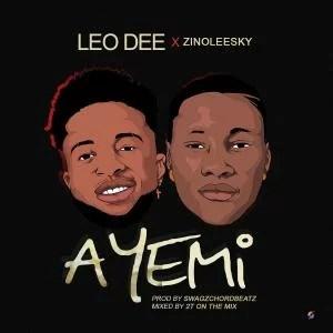 Leo Dee - Ayemi Ft. Zinoleesky Mp3 Audio Download