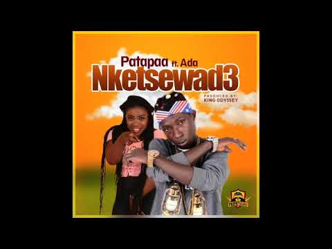 Patapaa - Nketsewad3 Ft. Ada Mp3 Audio Download