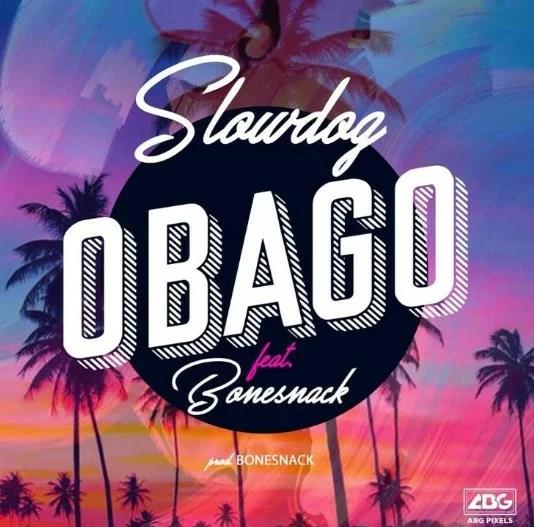 SlowDog - Obago (Prod. by Bonesnack)