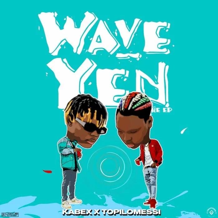 Kabex Ft. Topilomessi - Wave Yen EP (Full Album) Mp3 Zip Fast Download Free Audio Complete
