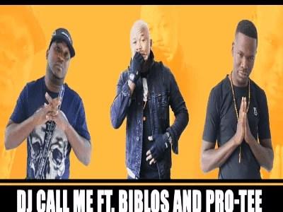 DJ Call Me - O Hanang Ft. Biblos & Pro-Tee Mp3 Audio Download