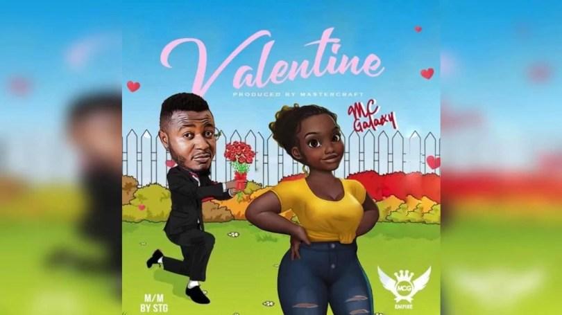 MC Galaxy - Valentine Mp3 Audio Download