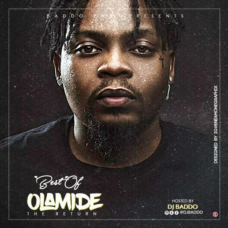 MIXTAPE: DJ Baddo - Best Of Olamide (The Return) Mp3 Audio Download