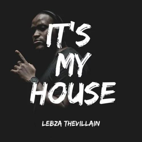 Lebza TheVillain - Nkanyezi Ft. Andyboi Mp3 Audio Download