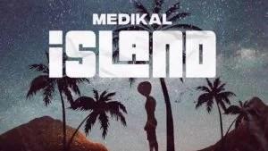 Medikal - Intro (Island EP) Mp3 Audio Download