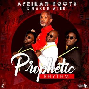 Afrikan Roots - Prophetic Rhythm (FULL ALBUM) Mp3 Zip Fast Download Free Audio Complete