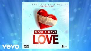 Chronic Law - Now A Days Love Mp3 Audio Download