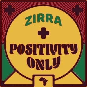 Zirra - On My Way Ft. Adey Mp3 Audio Download