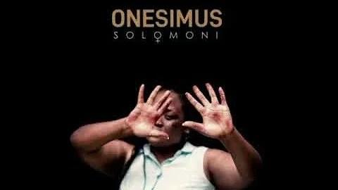 Onesimus - Solomoni