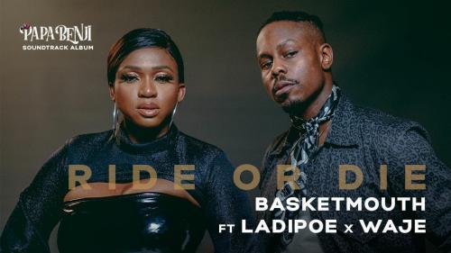 VIDEO: Basketmouth Ft. Ladipoe, Waje - Ride or Die