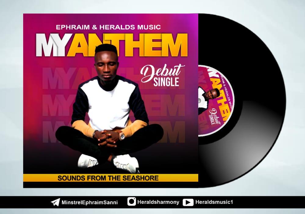 MP3 Song: MY ANTHEM by Ephraim Sanni & Herald's Music 1