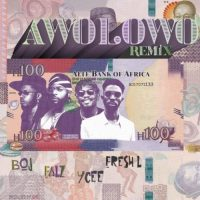 "LYRICS: BOJ x Falz x Ycee x Fresh L – ""Awolowo (Remix)"" Lyrics"