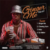 [MUSIC E.P] KIDDA PRIZE- GINGER ME THA EP (OFFICIAL AUDIO) FREE DOWNLOAD