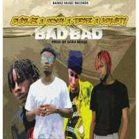 Bankz ft Jowin x Teenz x Loyalty – Bad Bad