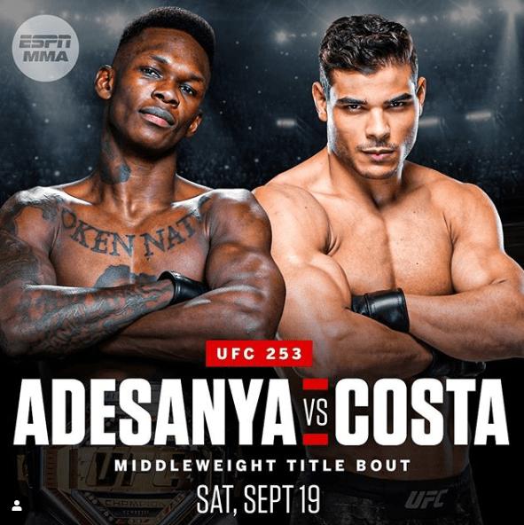 Israel Adesanya Next Fight Date 2020 : Nigeria S Israel Adesanya To Defend Middleweight Title Against Brazil S Paulo Costa At Ufc 253 Naija Super Fans