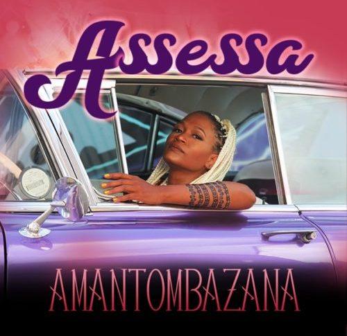 Assessa – Amantombazana