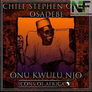 Download Music Mp3:- Osita Osadebe - Nwanne Di Na Mba