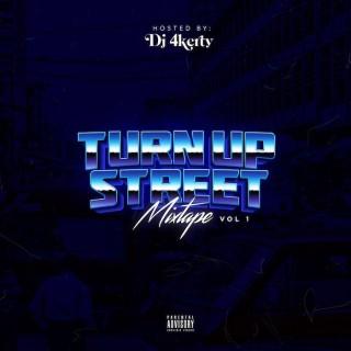 Download Mixtape:- DJ 4kerty – Turn Up Street Mix Vol 1