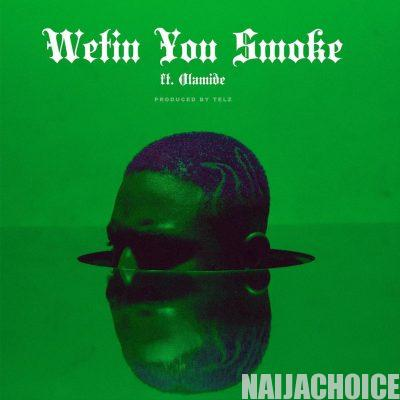 DOWNLOAD MP3: PrettyBoyDo ft. Olamide – Wetin You Smoke