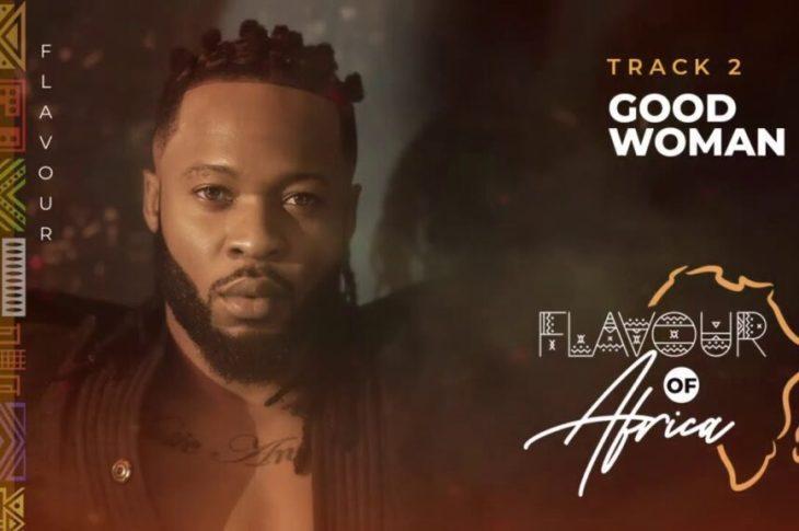 Flavour - Good Woman Mp3, Lyrics, Video