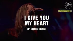 I Give You My Heart by Hillsong Worship ft Delirious Mp3, Lyrics, Video