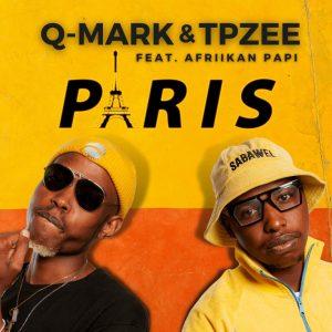 Q-Mark, TpZee & Cloud9ne - Paris (ft. Afriikan Papi)