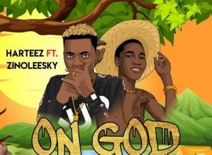 Harteez ft Zinoleesky On God