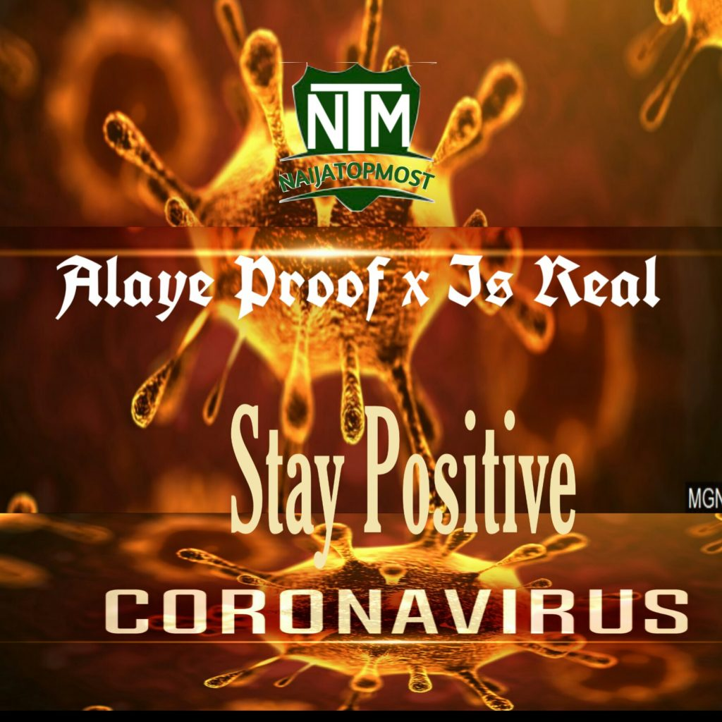 Alaye Proof ft Is Real Corona Virus