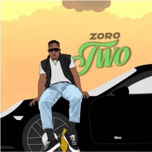 "[Music] Zoro – ""Two"""