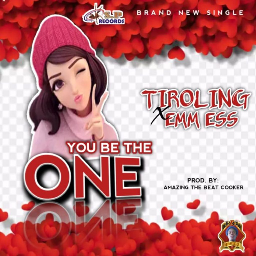 Tiroling Ft. Emm Ess You Be The One