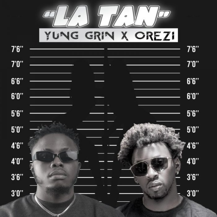 Yung Grin ft Orezi LA TAN