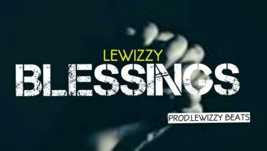 lewizzy blessings