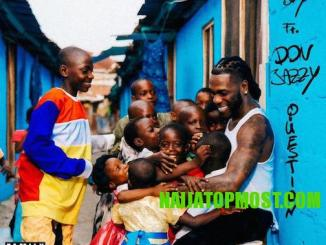 Burna Boy Ft Don Jazzy - Question free beat