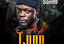 Photo of Somto – All Night Long