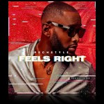 Pechstyle – Feels Right