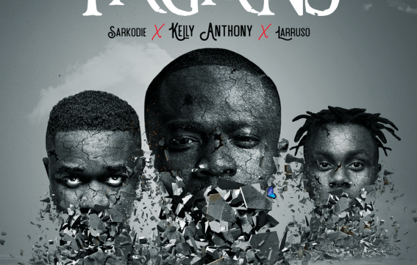 Kelly Anthony – Pagans Ft. Sarkodie, Larruso