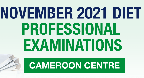 ICAN November 2021 Professional Examination Diet Cameroon Centre