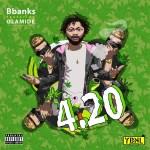 MP3: BBanks Ft. Olamide – 420