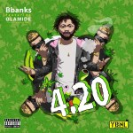 MP3: BBanks Ft. Olamide – 420