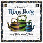 MP3: Abramsoul Ft. Cblvck & Small Baddo – Ninu Awe