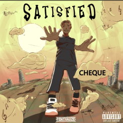 MP3: Cheque – Satisfied