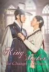 Kingmaker: The Change of Destiny Episode 01 – 11 [Korean Series]