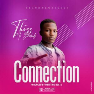 Thizz Mr Somebody – Connection