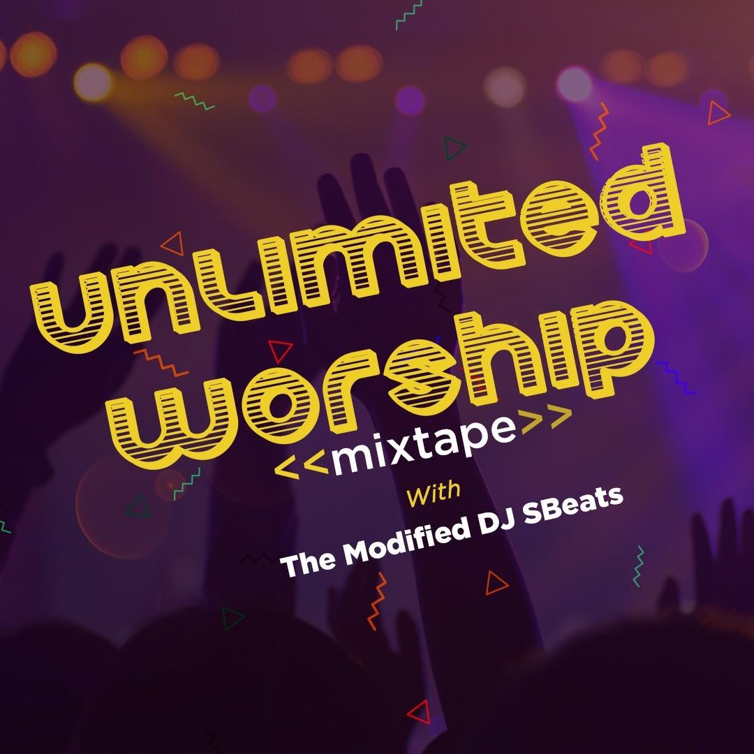 Unlimited Worship - Dj Sbeats
