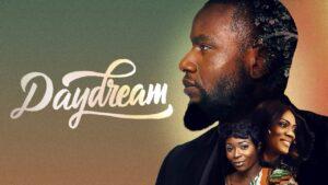 Day Dream – Nollywood Movie