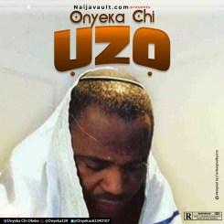 MP3: Onyeka Chi – UZO