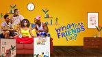 COMPLETE: What Are Friends For Season 1 Episode 1 – 13