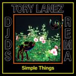 MPP3: DJDS ft. Rema, Tory Lane – Simple Things