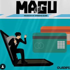 MP3: Oladips – Magu (Freestyle)